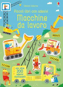 Squillogame.it Macchine da lavoro. Piccoli libri con adesivi. Ediz. a colori Image