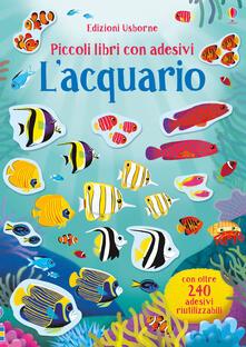 Cefalufilmfestival.it L' acquario. Piccoli libri con adesivi. Ediz. a colori Image