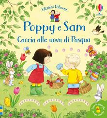 Festivalshakespeare.it Caccia alle uova di Pasqua. Poppy e Sam. Ediz. a colori Image