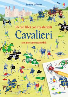 Cavalieri. Piccoli libri con trasferibili. Ediz. a colori.pdf