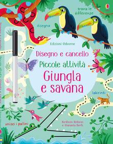 Listadelpopolo.it Giungla e savana. Ediz. a colori. Con gadget Image