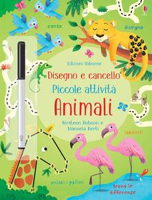 Animali. Piccole attività. Disegno e cancello. Ediz. a colori. Con gadget.pdf