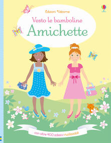 Cocktaillab.it Amichette. Vesto le bamboline. Con adesivi. Ediz. a colori Image