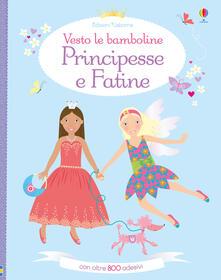 Associazionelabirinto.it Principesse e fatine. Vesto le bamboline. Con adesivi. Ediz. a colori Image