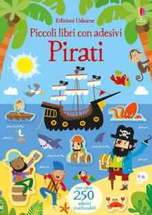 Equilibrifestival.it Pirati. Piccoli libri con adesivi. Ediz. a colori Image