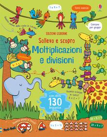 Moltiplicazioni e divisioni. Sollevo e scopro.pdf