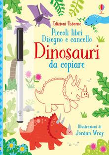 Winniearcher.com Dinosauri da copiare. Piccoli libri. Disegno e cancello. Ediz. a colori. Con gadget Image