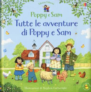 Tutte le avventure di Poppy e Sam. Ediz. a colori