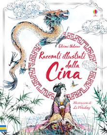 Cocktaillab.it Racconti illustrati dalla Cina. Ediz. a colori Image