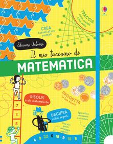 Voluntariadobaleares2014.es Il mio taccuino di matematica. Ediz. a colori Image