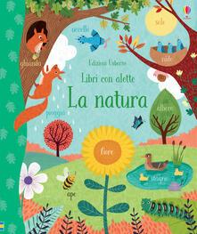 La natura. Libri con alette - Jessica Greenwell - copertina