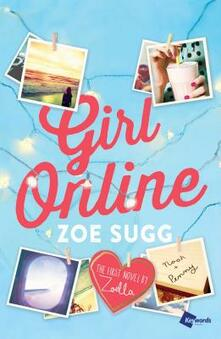 Girl Online: The First Novel by Zoella - Zoe Sugg - cover