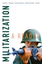 Militarization: A Reader