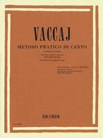 Vaccaj Metodo Pratico Di Canto / Vaccai Practical Vocal Method - High Voice: Soprano O Tenore / Soprano or Tenor