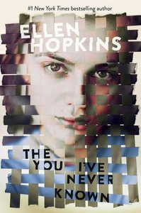 Libro in inglese The You I've Never Known  - Ellen Hopkins