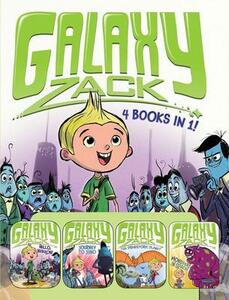 Galaxy Zack 4 Books in 1!: Hello, Nebulon!; Journey to Juno; The Prehistoric Planet; Monsters in Space! - Ray O'Ryan - cover