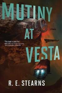 Mutiny at Vesta - R. E. Stearns - cover