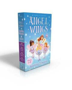 Angel Wings Sparkling Collection Books 1-4: New Friends; Birthday Surprise; Secrets and Sapphires; Rainbows and Halos - Michelle Misra - cover