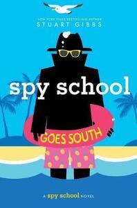 Spy School Goes South - Stuart Gibbs - cover