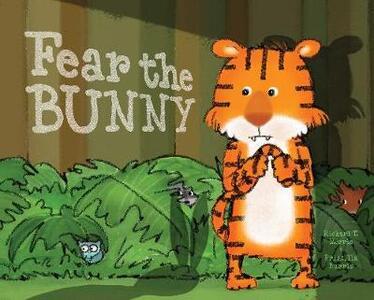 Fear the Bunny - Richard T. Morris - cover
