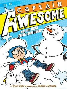 Captain Awesome Has the Best Snow Day Ever? - Stan Kirby - cover