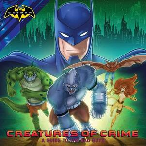 Creatures of Crime: A Guide to the Bad Guys - cover