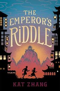 The Emperor's Riddle - Kat Zhang - cover