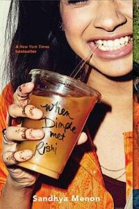 When Dimple Met Rishi - Sandhya Menon - cover