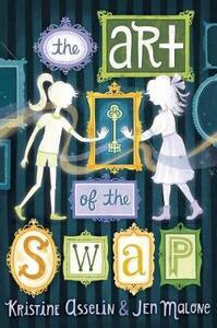 The Art of the Swap - Kristine Carlson Asselin,Jen Malone - cover