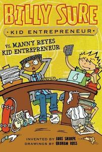 Billy Sure Kid Entrepreneur vs. Manny Reyes Kid Entrepreneur - Luke Sharpe - cover