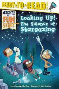 Looking Up!: The Science of Stargazing - Joe Rao - cover