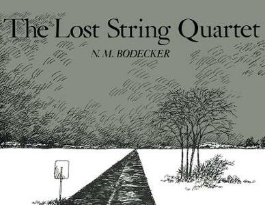 The Lost String Quartet - N M Bodecker - cover
