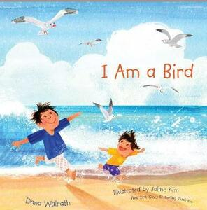 I Am a Bird - Dana Walrath - cover