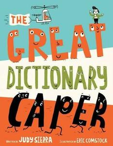 The Great Dictionary Caper - Judy Sierra - cover