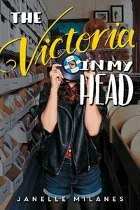 The Victoria in My Head - Janelle Milanes - cover