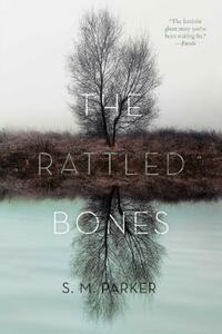 The Rattled Bones - S.M. Parker - cover