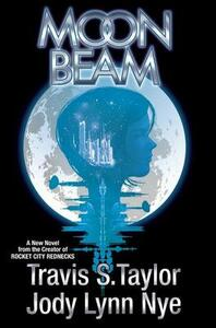 Moon Beam - Travis S Taylor,Jody Lynn Nye - cover