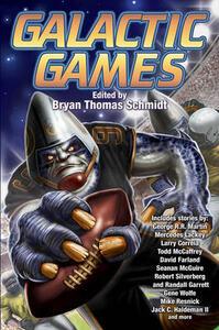 Galactic Games - Bryan Thomas Schmidt - cover