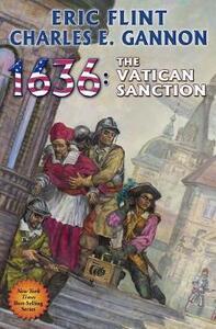 1636: The Vatican Sanction - Eric Flint,Charles Gannon - cover