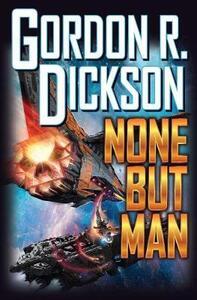 None But Man - Gordon R. Dickson - cover