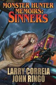 Monster Hunter Memoirs: Sinners - Larry Correia,John Ringo - cover