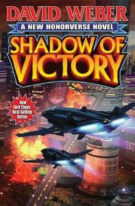 Shadow of Victory - David Weber - cover