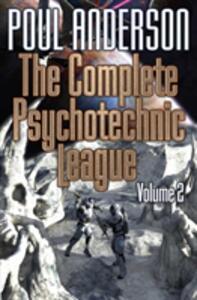 The Complete Psychotechnic League, Vol. 2 - Poul Anderson - cover