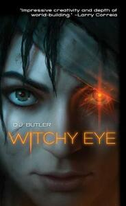Witchy Eye - D.J.G. Butler - cover
