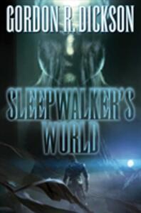 Sleepwalker's World - Gordon R. Dickson - cover