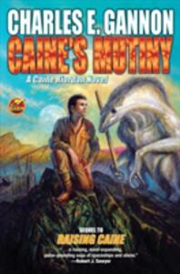 Caine's Mutiny - Charles E. Gannon - cover