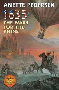 1635: The Wars for the Rhine - Anette Pedersen - cover