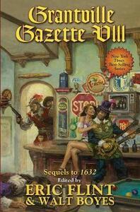 The Ring of Fire: Grantville Gazette VIII - Eric Flint,Walt Boyes - cover