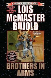 Vorkosigan Saga: Brothers in Arms - Lois McMaster Bujold - cover