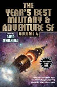 Year's Best Military & Adventure Science, Vol. 4 - David Afsharirad - cover